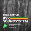 Reggíþáttur RVK Soundsystem #94