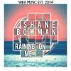 Download Shane Bowman - Raining On Me [Free Download] Mp3