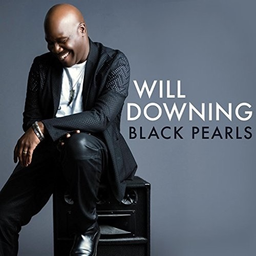 Will Downing : Black Pearls