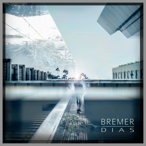 Bremer || Dias