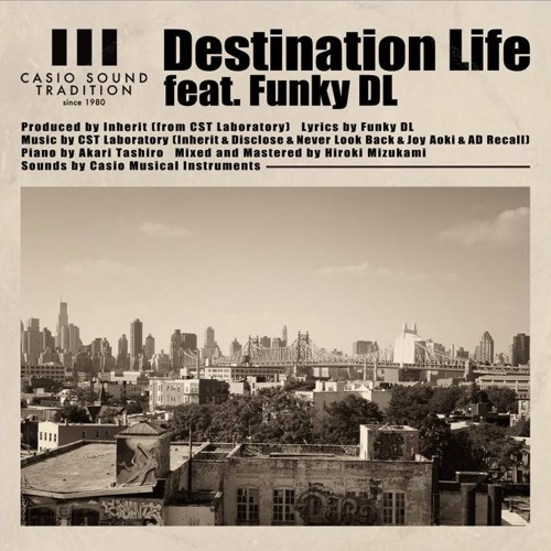 Destination Life feat. Funky DL
