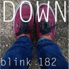 Down / blink-182 (Cover)
