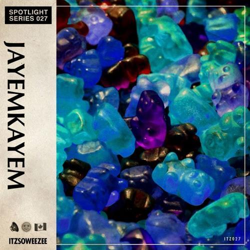 ITZSOWEEZEE Spotlight Series: Jayemkayem