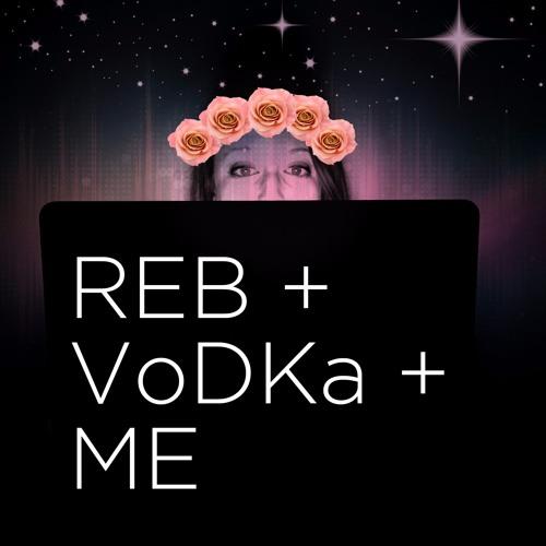 REB + VoDKa + ME