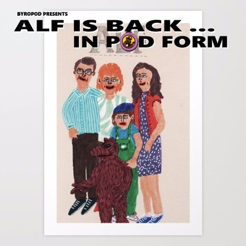 Alf is Back ... in Pod Form