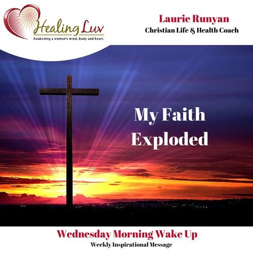 Audio 49 - My Faith Exploded!
