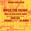 MFF at Pikes - Live DJ Set - 4 Hours Non Stop - Dave Aju, Freaks & Lil Mark