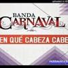 Banda Carnaval-En Qué Cabeza Cabe Portada del disco