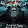 God Of War (lyrics in description) - collaboration with David Hannah