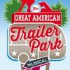 Mason Street Warehouse: The Great American Trailer Park Musical