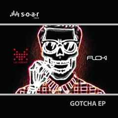 Luc Vurdant, Floki - Gotcha (Original Mix)