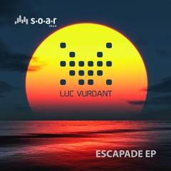 Luc Vurdant - Escapade (Original Mix)