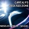 Capital Ps Deck Flex Zone 2 90s old skool rap r&b Radio Every Weds 10pm BST To 12 Www.vibesessex.com