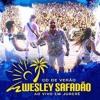 35 - Wesley Safadão - Onde Tem Ódio Tem Amor - Ao Vivo Em Jurerê - CD De Verão