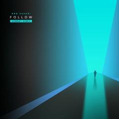 Bro Safari - Follow (Zomboy Remix)