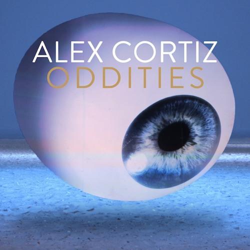 Alex Cortiz - Oddities