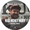 OMAKASE #52, MAD MONEY MORV
