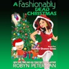 A Fashionably Dead Christmas by Robyn Peterman, Narrated by Jessica Almasy
