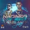 Download Anuel AA Ft. Jory - Nacimos Pa  Morir (Prod. Tainy y EQ El Equalizer).mp3 Mp3