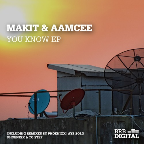 BRB Digital 029 (Makit & Aamcee - You Know EP) - EP-Snipping