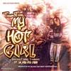 My Hot Girl - Team Toon Feat. Ya Boy Big Choo