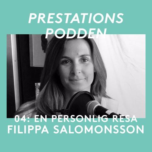 04: Filippa Salomonsson - En personlig resa