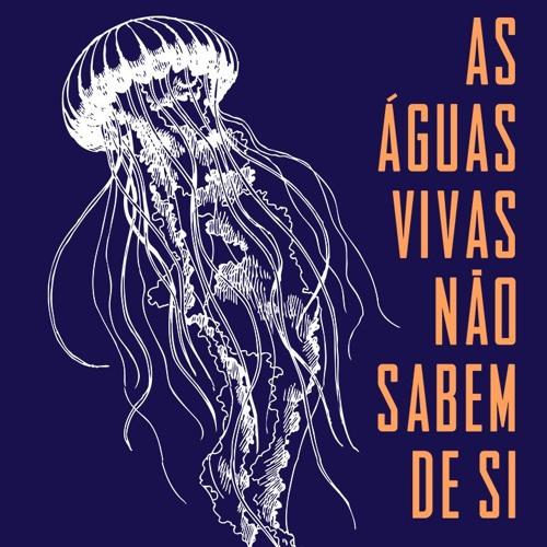Leitura da Autora: As águas-vivas não sabem de si