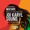 Mixtape 18 Edicao Musa Cascais (Joi Karyl Sound)