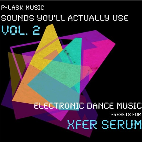P-LASK Music - Sounds You'll Actually Use Vol. 2 Demo