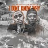 YBS SKOLA X LOR SCOOTA - I DONT KNOW WHY