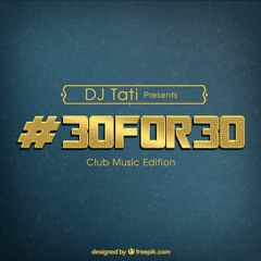 DJ Tati - #30For30 :: Baltimore - Jersey- Philly Club Music Mix (Classics + more)