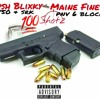 Kush Blixky X MaineFinesse - 100 SHOTS mp3