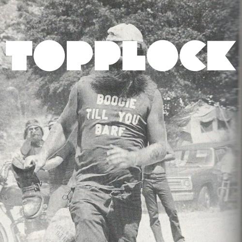 Topplock - Boogie Till You Barf