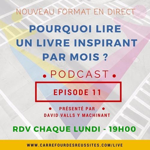 Pourquoi lire au moins 1 livre inspirant par mois ?  Épisode 11 - RDV au CDR -  Podcast LIVE