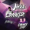 CRANKED! EPISODE 30 (FEAT. CHUNKY DIP)
