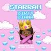 Starrah - Dirty Diana