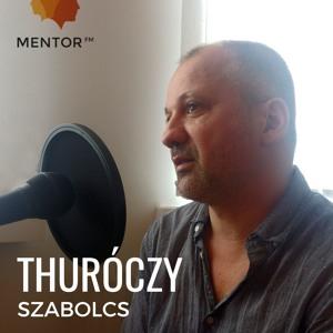 """""""Én nem sikeres, hanem boldog embernek tartom magam"""" - interjú Thuróczy Szabolccsal"""