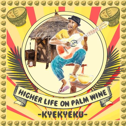 ALBUM-Higher Life On Palmwine
