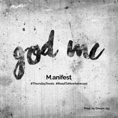 M.anifest - god MC
