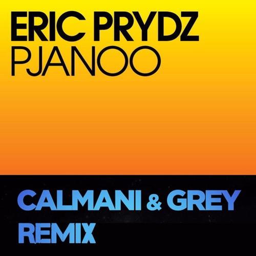 Eric Prydz - Pjanoo (Calmani & Grey Remix)