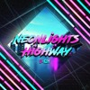 【Free DL】Neonlights Highway