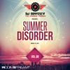 Summer Disorder Music Is Life Vol. 8