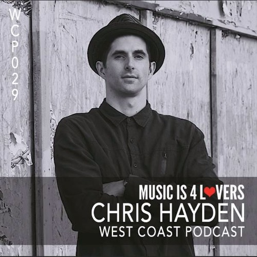 WCP 029: Chris Hayden [Musicis4Lovers.com]