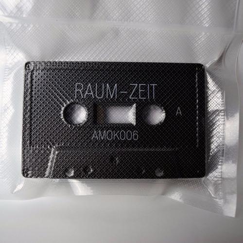 Raum-Zeit (AMOK006)
