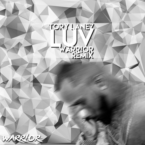 Tory Lanez Luv Warr Or Remix Free Download By Warr Or 愛 Free Download On Toneden