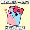 Marshmello - Alone (MYLK Remix)
