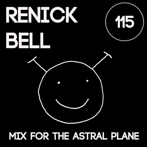 Renick Bell Mix For The Astral Plane