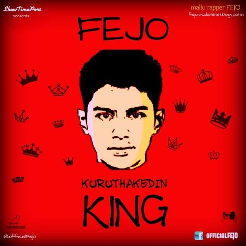 Fejo - Kuruthakedin King (Malayalam Rap) കുരുത്തക്കേടിന് കിംഗ് @officialFejo mallu rapper