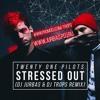 Twenty One Pilots - Stressed Out (Dj Jurbas & Dj Trops Remix)