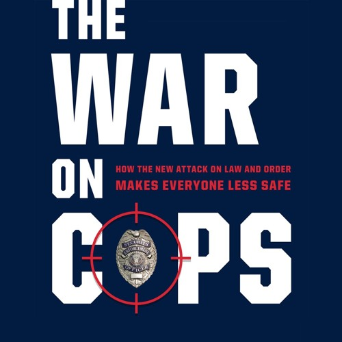Heather Mac Donald's 'The War on Cops'